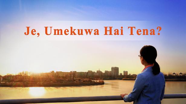 Je, Umekuwa Hai Tena?